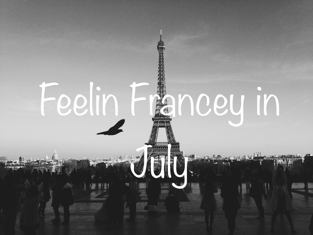 Feeling Francey In July